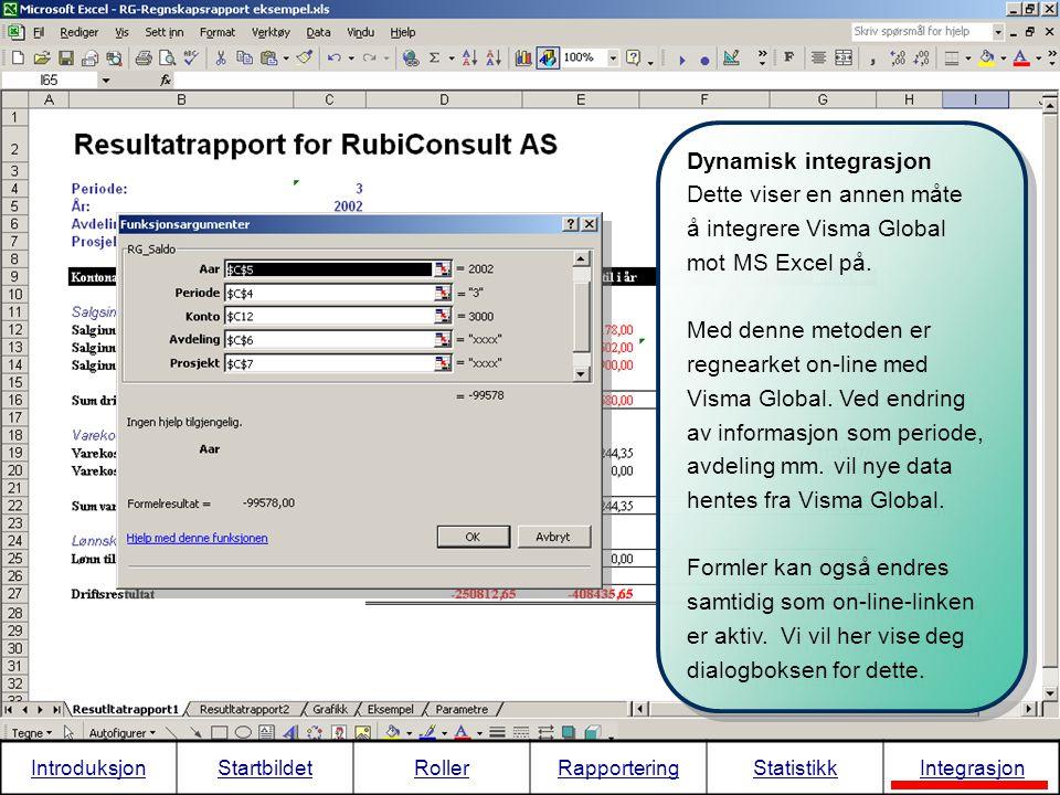 Dette viser en annen måte å integrere Visma Global mot MS Excel på.