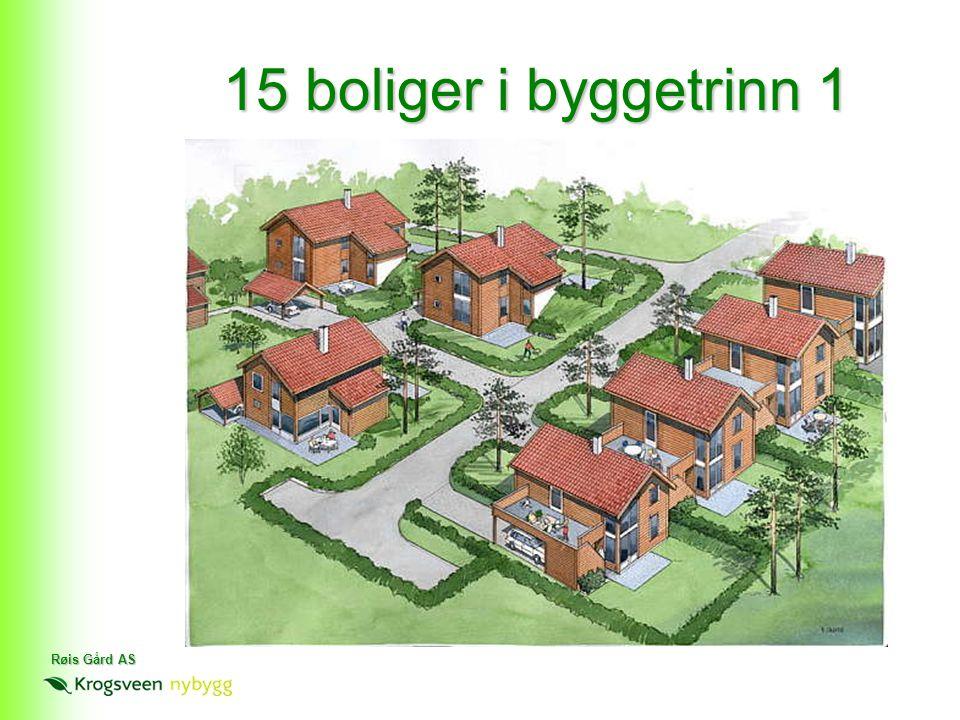 15 boliger i byggetrinn 1