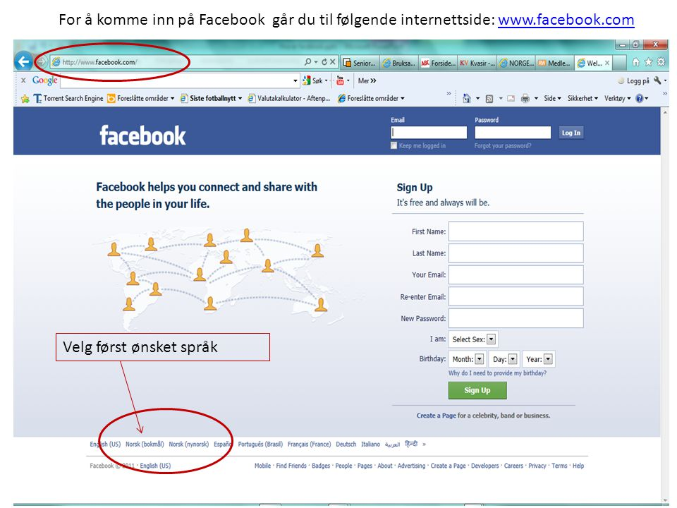 For å komme inn på Facebook går du til følgende internettside: www