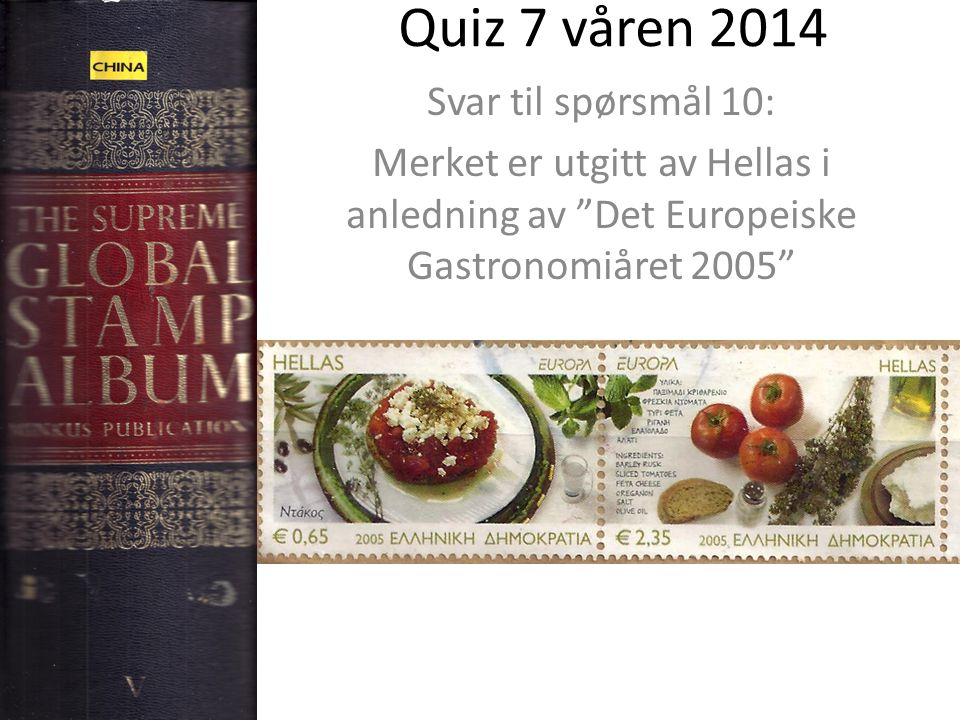 Quiz 7 våren 2014 Svar til spørsmål 10: