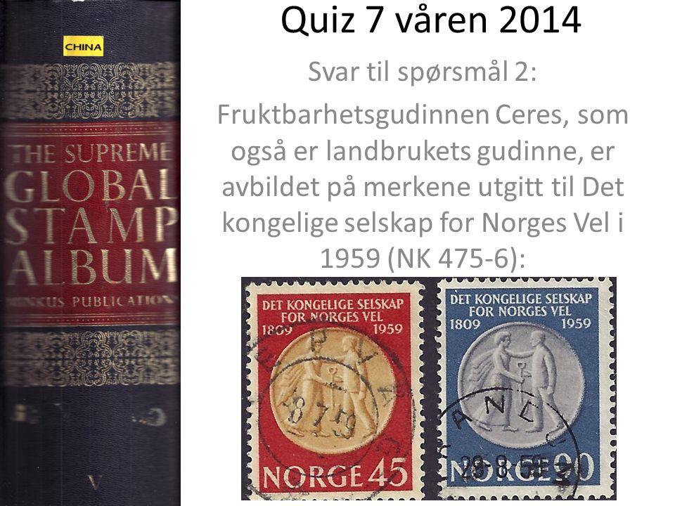 Quiz 7 våren 2014 Svar til spørsmål 2: