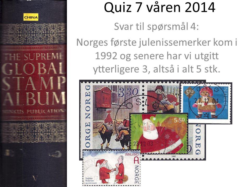Quiz 7 våren 2014 Svar til spørsmål 4: