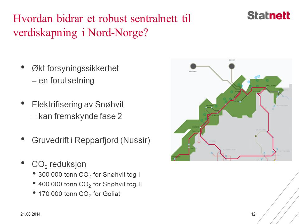 Hvordan bidrar et robust sentralnett til verdiskapning i Nord-Norge