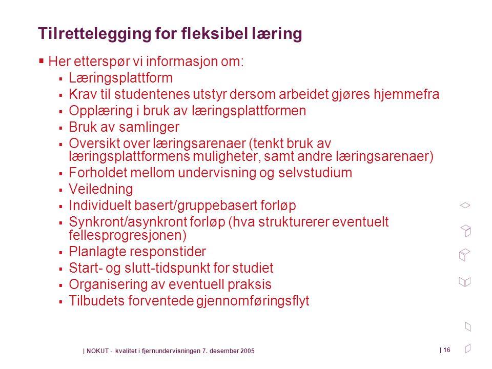 Tilrettelegging for fleksibel læring