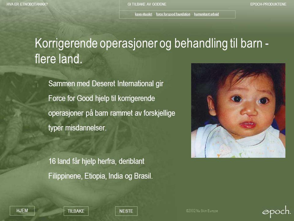 Korrigerende operasjoner og behandling til barn - flere land.