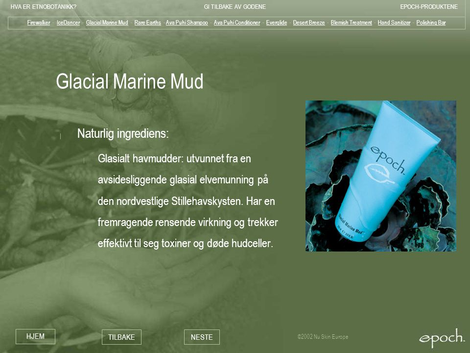 Glacial Marine Mud Naturlig ingrediens: