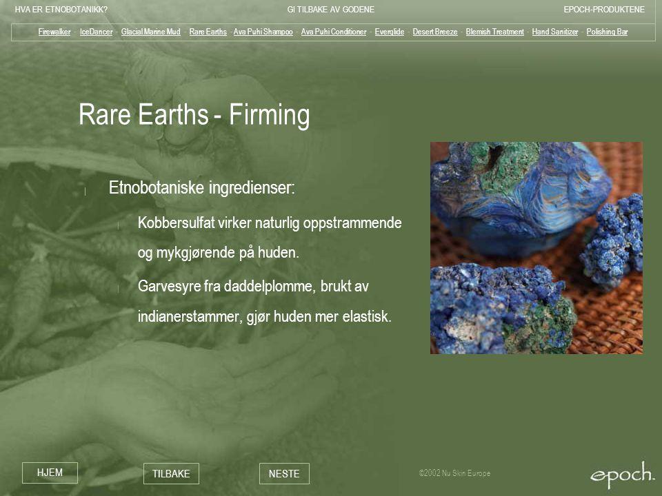 Rare Earths - Firming Etnobotaniske ingredienser: