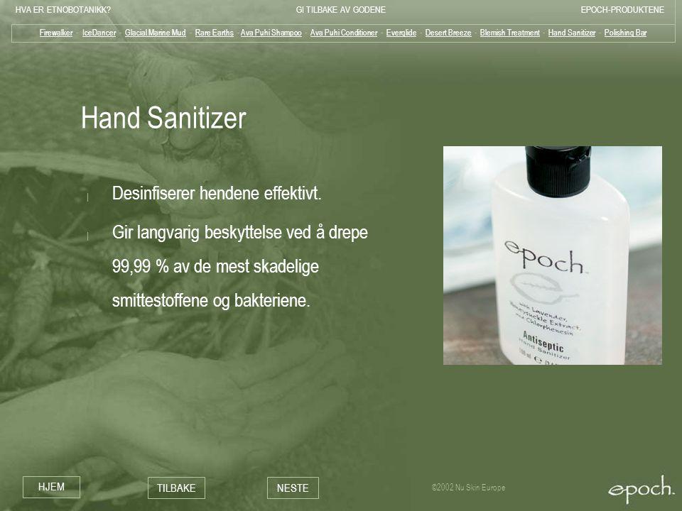 Hand Sanitizer Desinfiserer hendene effektivt.