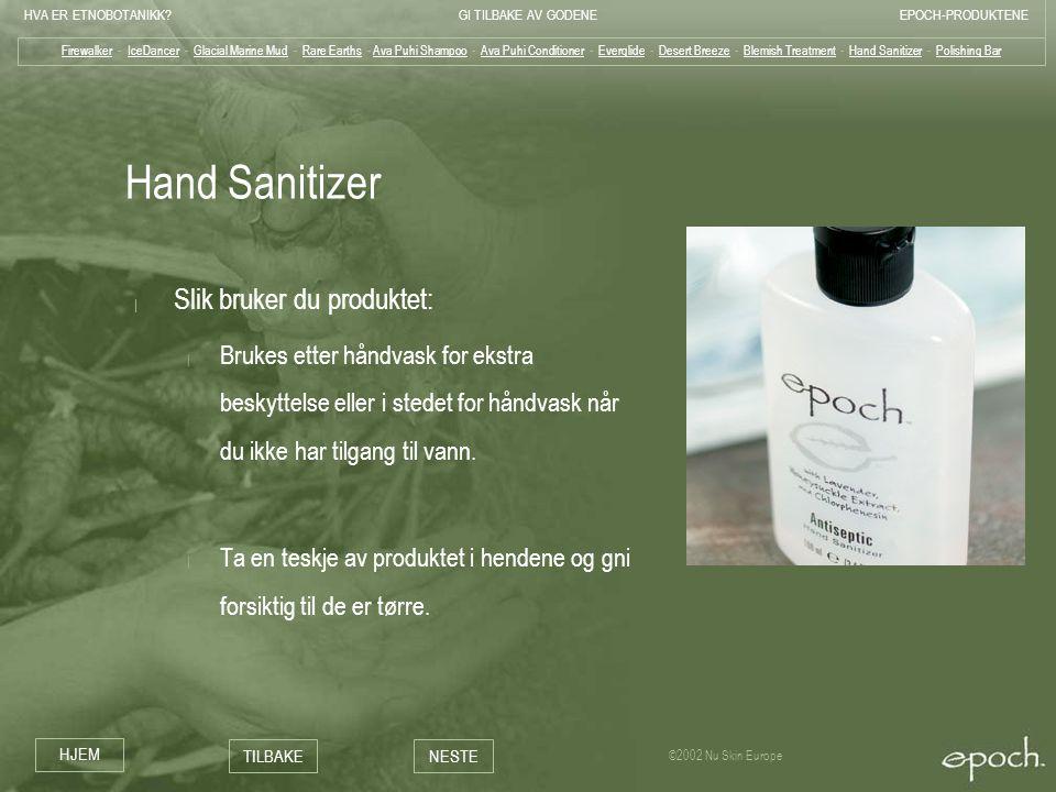Hand Sanitizer Slik bruker du produktet: