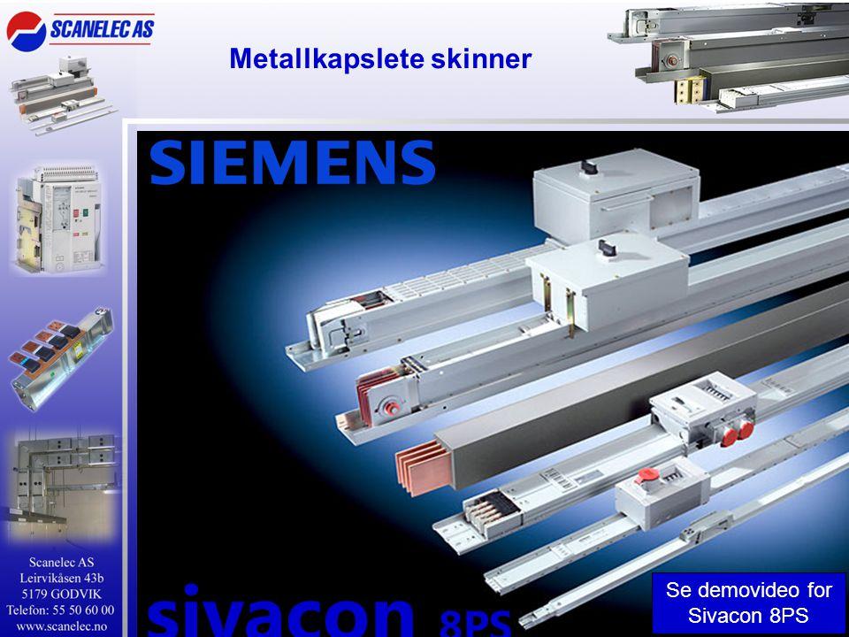 Metallkapslete skinner
