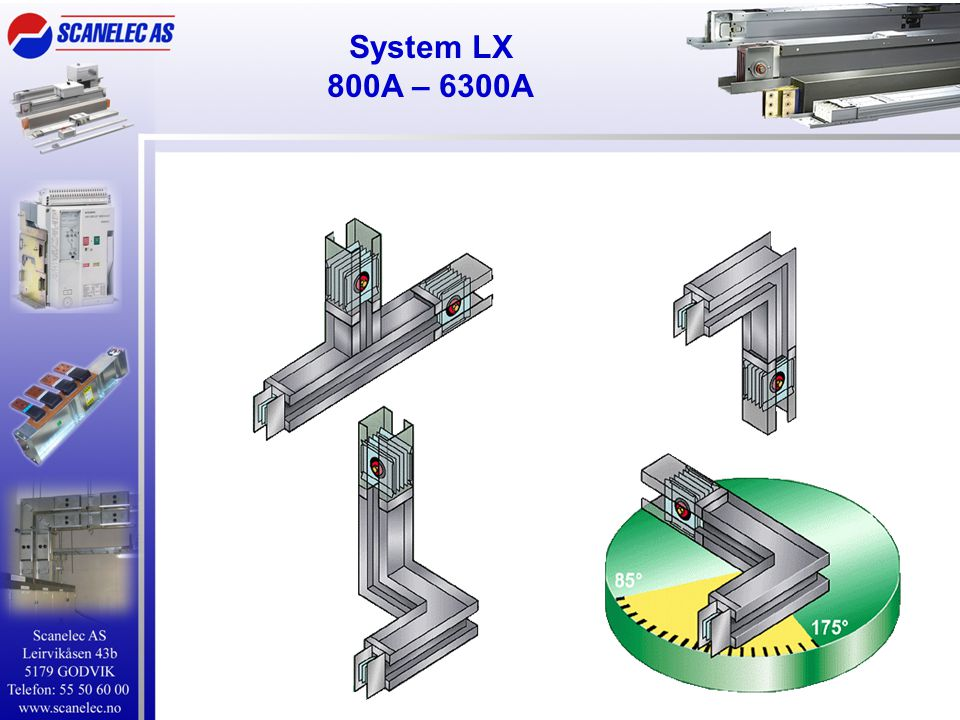 System LX 800A – 6300A