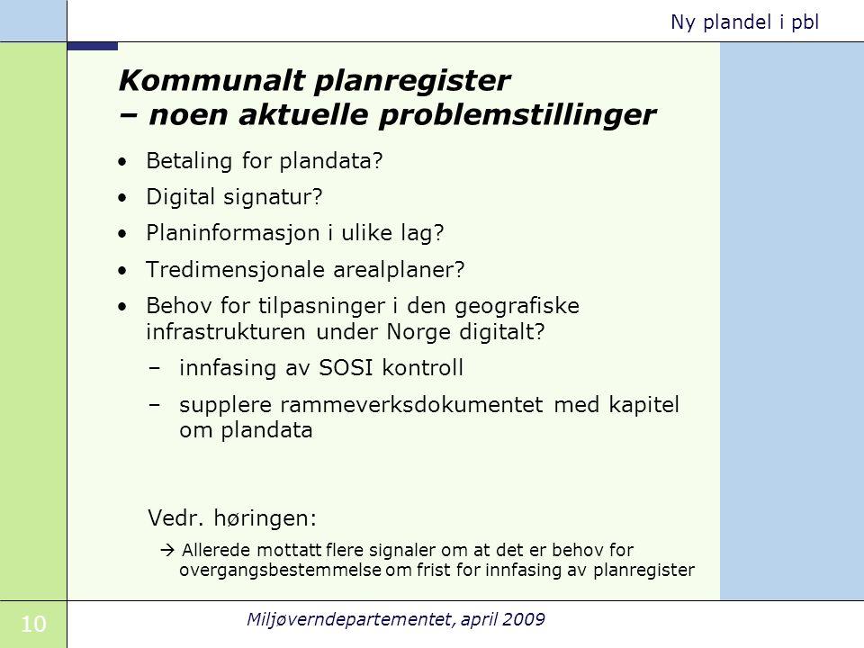 Kommunalt planregister – noen aktuelle problemstillinger