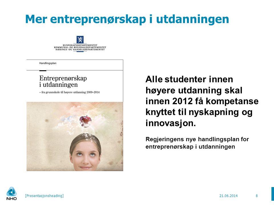 Mer entreprenørskap i utdanningen