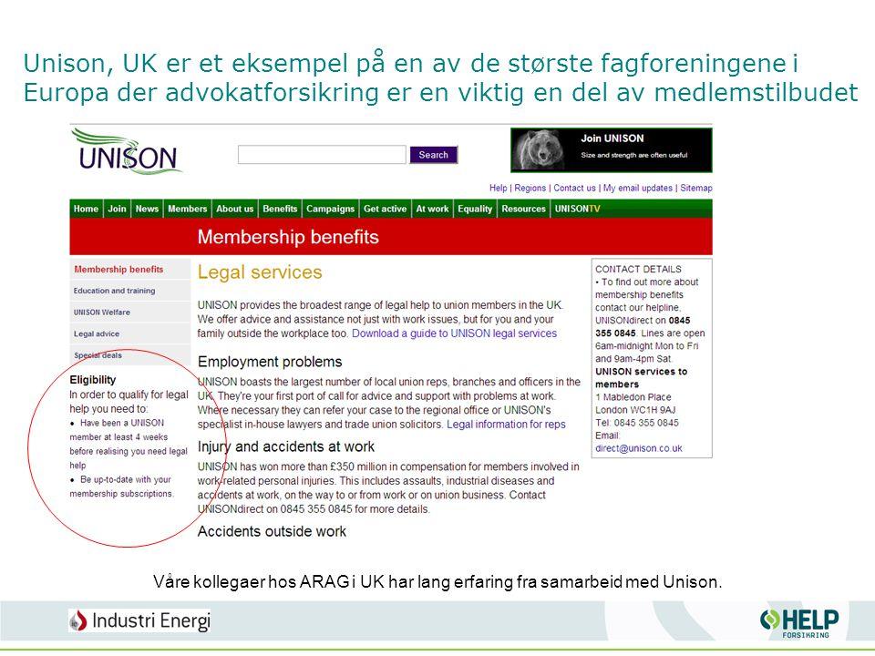 Unison, UK er et eksempel på en av de største fagforeningene i Europa der advokatforsikring er en viktig en del av medlemstilbudet