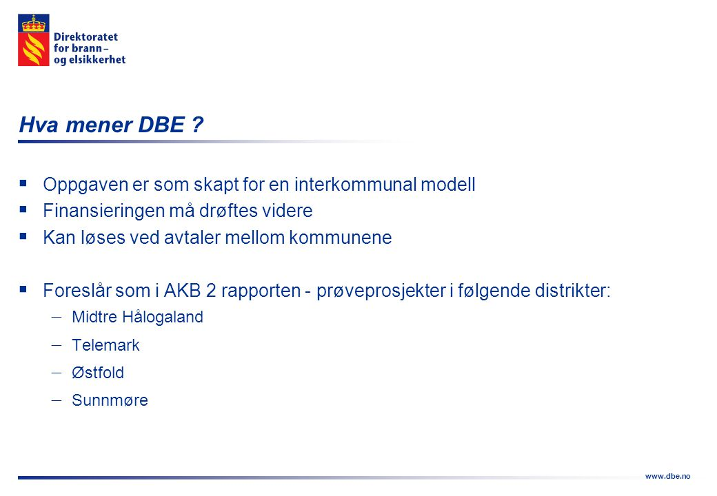 Hva mener DBE Oppgaven er som skapt for en interkommunal modell
