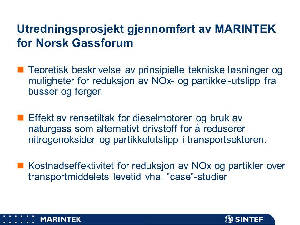 Utredningsprosjekt gjennomført av MARINTEK for Norsk Gassforum