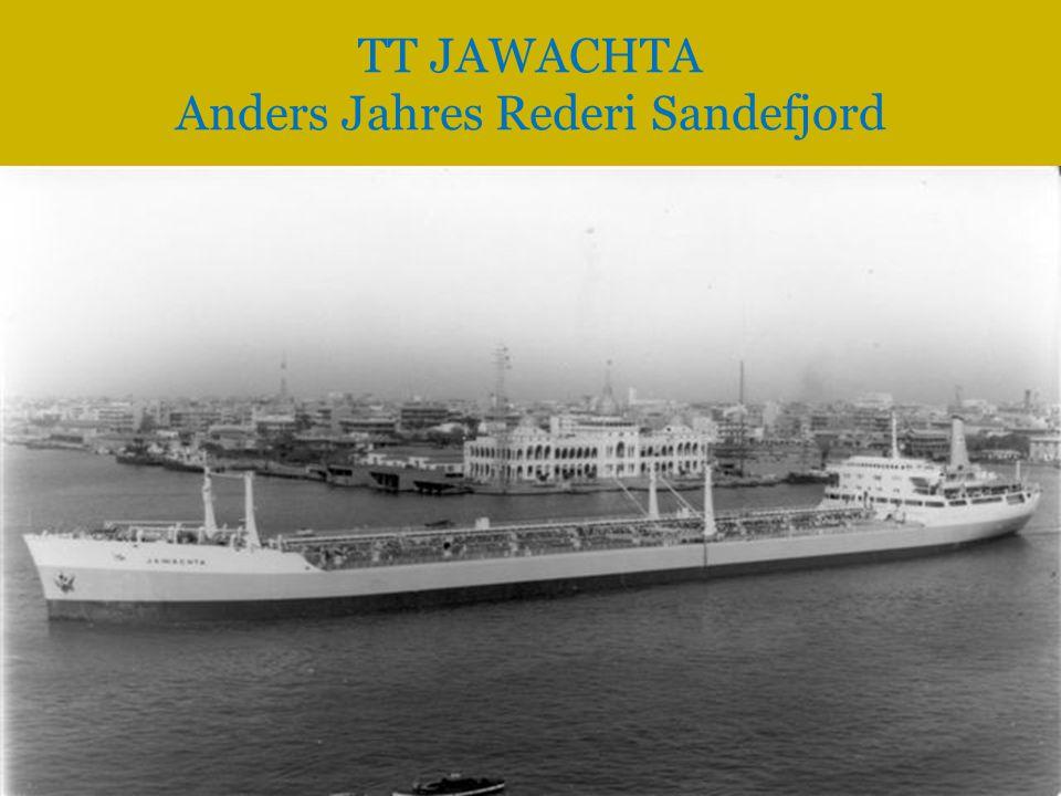 TT JAWACHTA Anders Jahres Rederi Sandefjord