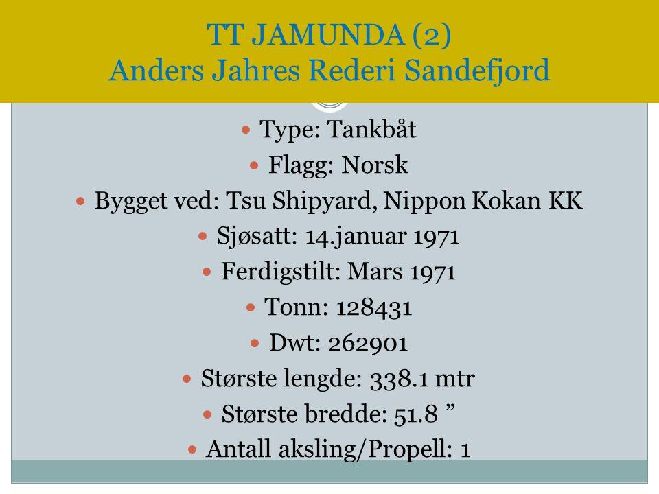 TT JAMUNDA (2) Anders Jahres Rederi Sandefjord