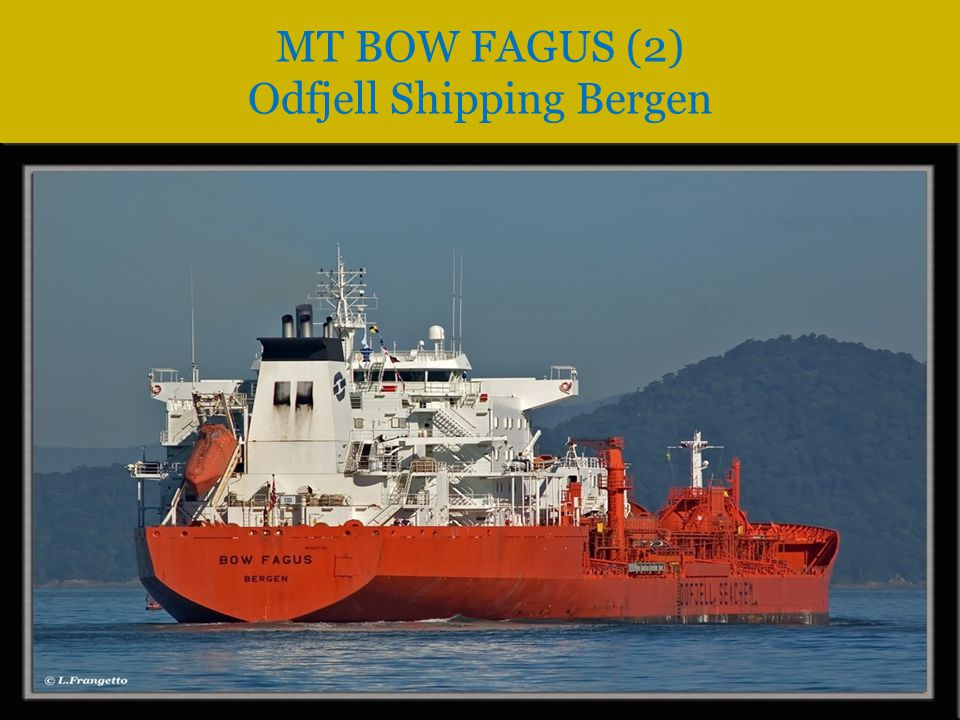 MT BOW FAGUS (2) Odfjell Shipping Bergen
