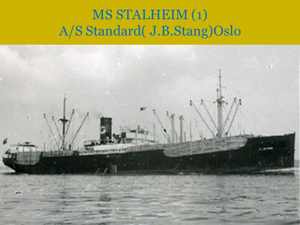 MS STALHEIM (1) A/S Standard( J.B.Stang)Oslo