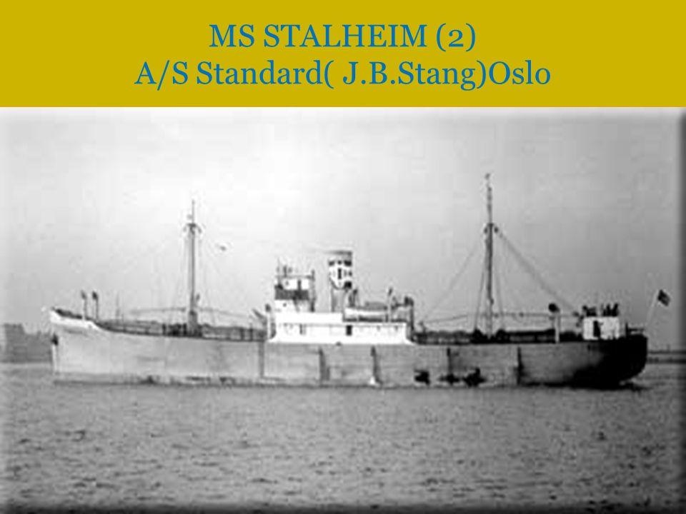 MS STALHEIM (2) A/S Standard( J.B.Stang)Oslo