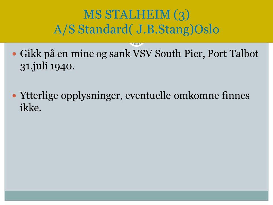 MS STALHEIM (3) A/S Standard( J.B.Stang)Oslo