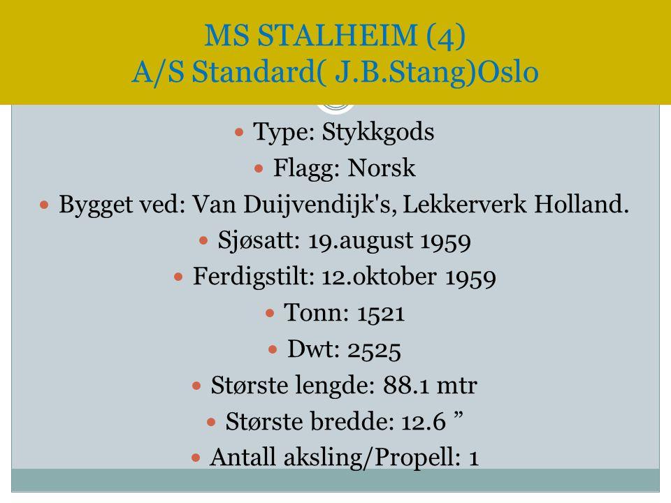 MS STALHEIM (4) A/S Standard( J.B.Stang)Oslo