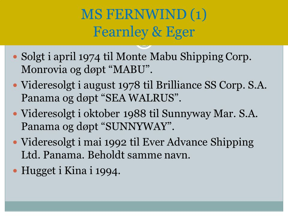 MS FERNWIND (1) Fearnley & Eger