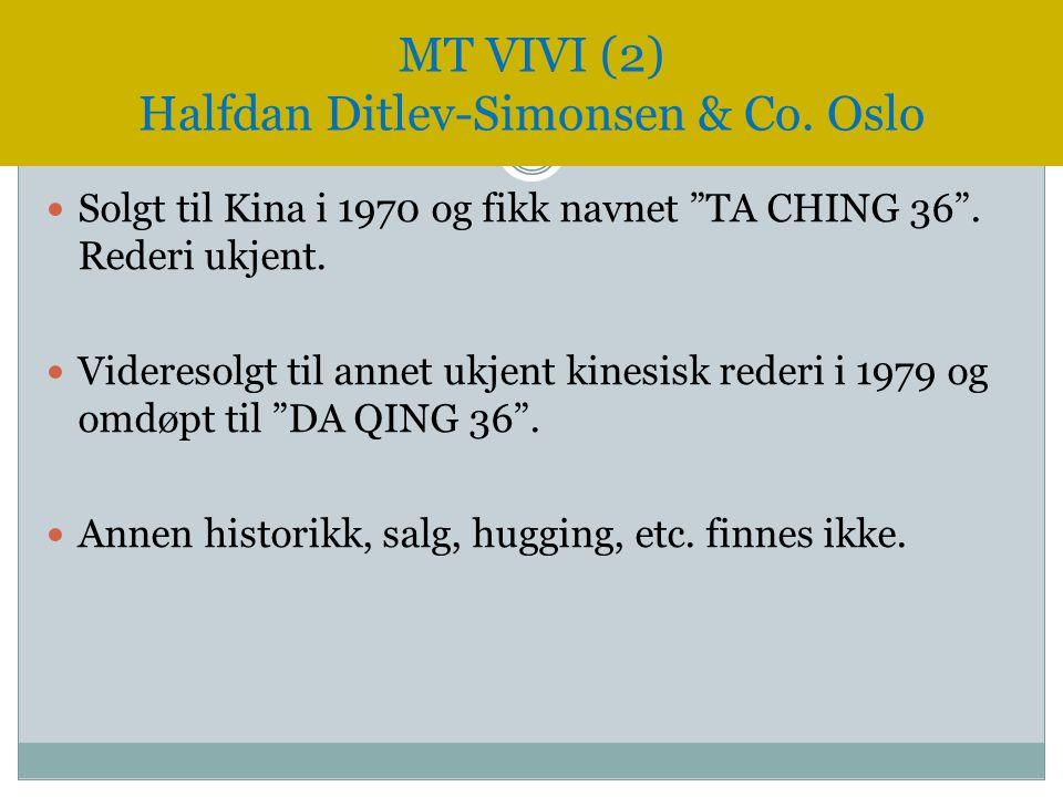 MT VIVI (2) Halfdan Ditlev-Simonsen & Co. Oslo