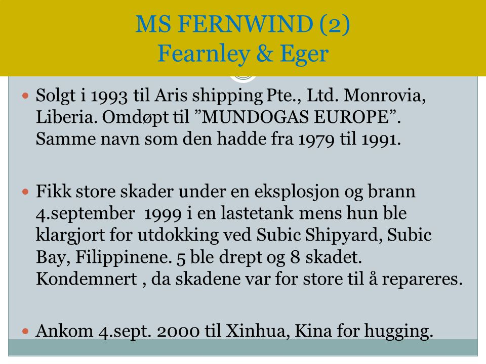 MS FERNWIND (2) Fearnley & Eger