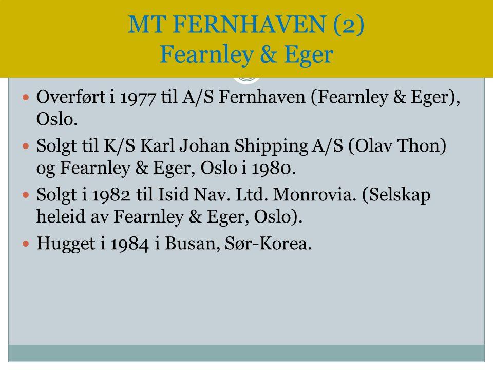 MT FERNHAVEN (2) Fearnley & Eger