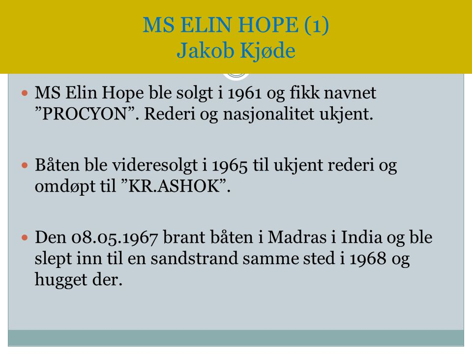 MS ELIN HOPE (1) Jakob Kjøde
