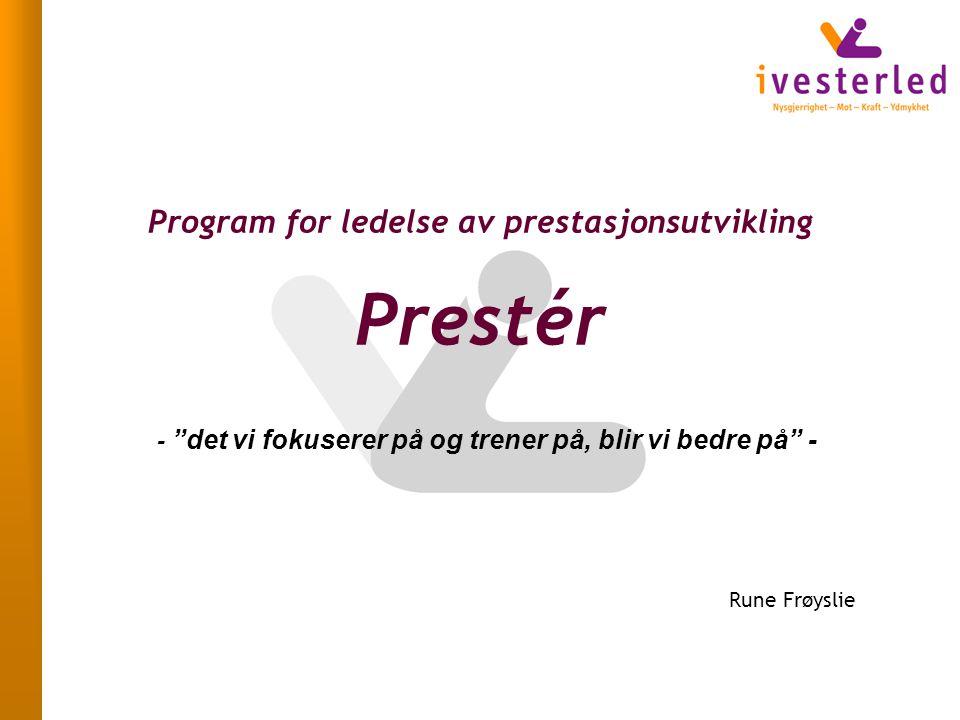 Program for ledelse av prestasjonsutvikling Prestér