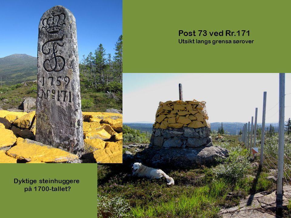Post 73 ved Rr.171 Dyktige steinhuggere på 1700-tallet