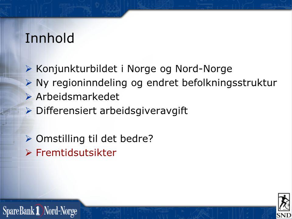 Innhold Konjunkturbildet i Norge og Nord-Norge