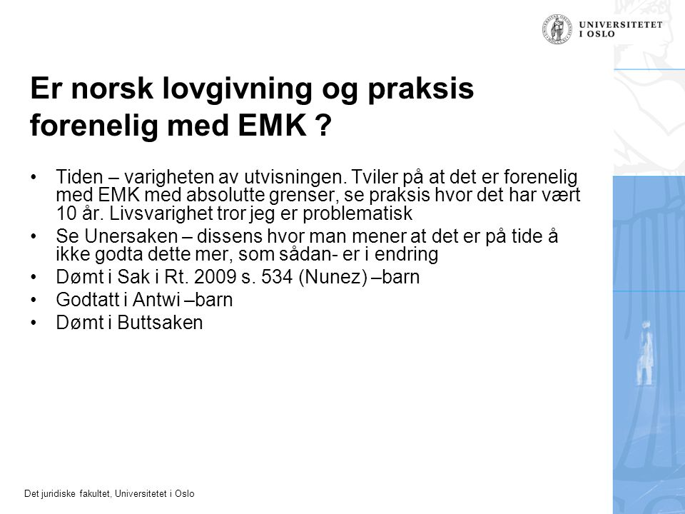 Er norsk lovgivning og praksis forenelig med EMK