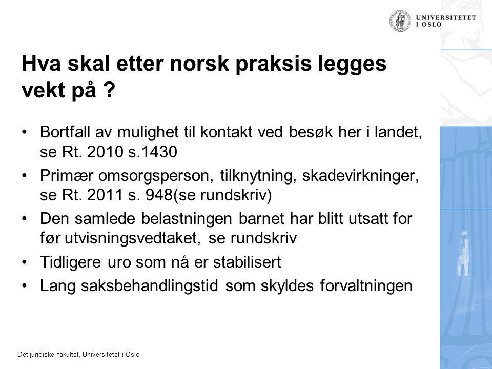 Hva skal etter norsk praksis legges vekt på