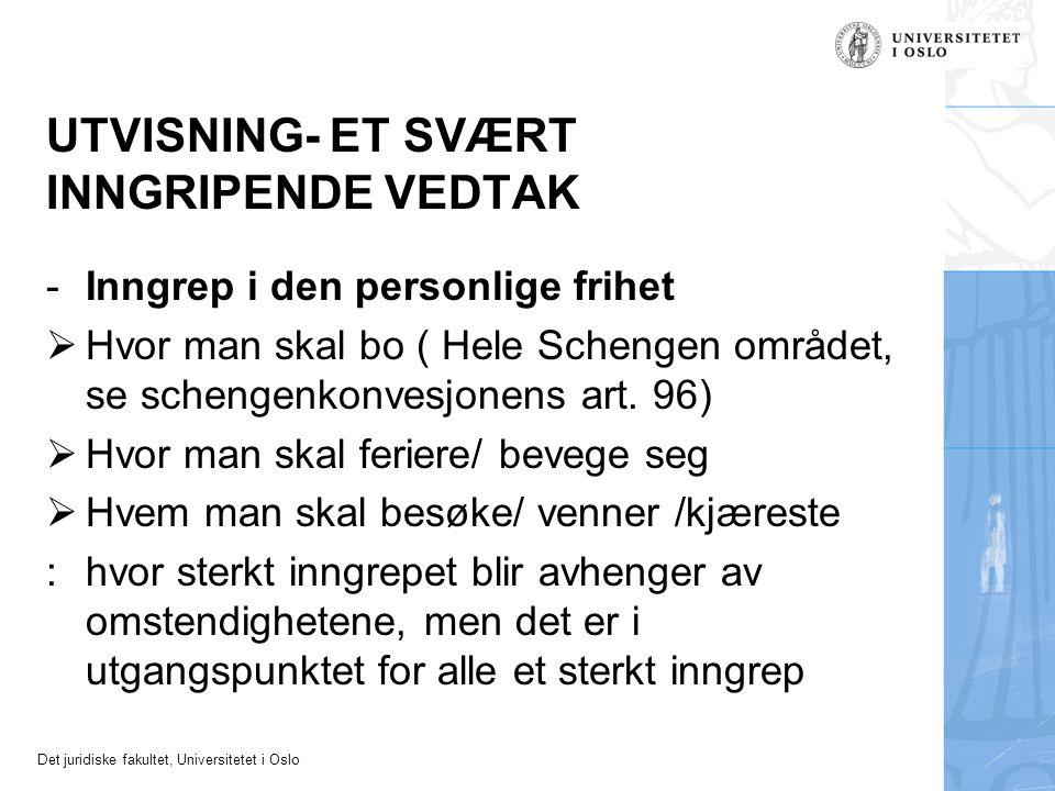 UTVISNING- ET SVÆRT INNGRIPENDE VEDTAK