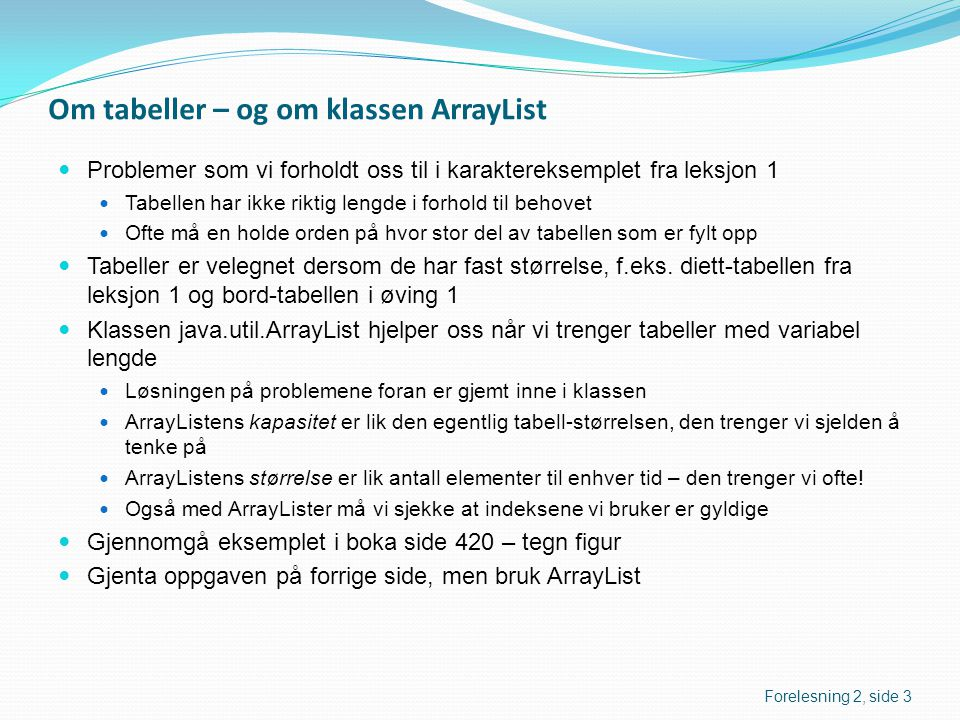 Om tabeller – og om klassen ArrayList