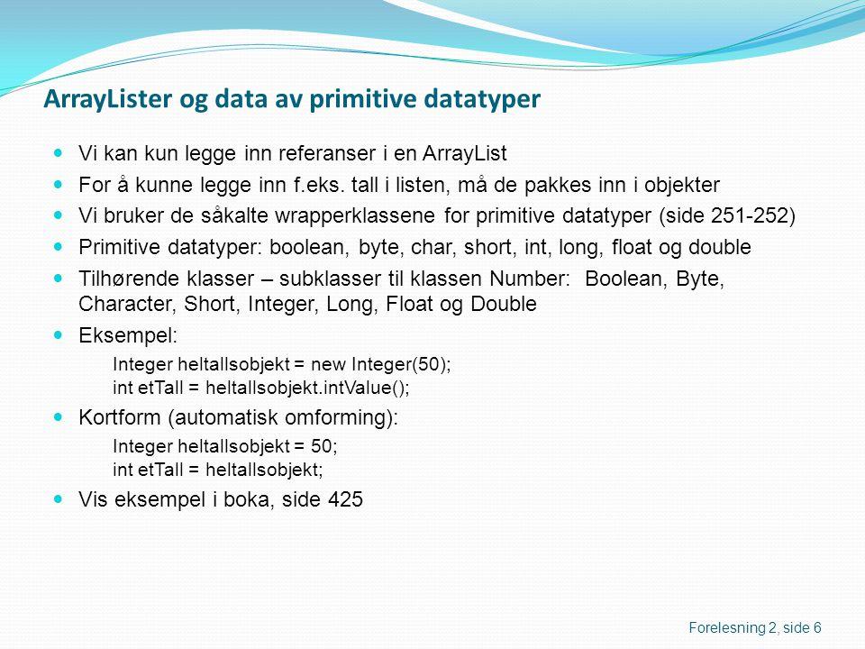 ArrayLister og data av primitive datatyper