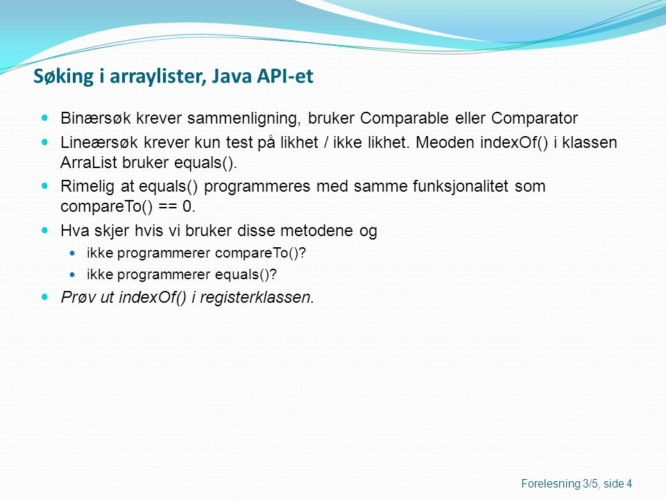 Søking i arraylister, Java API-et