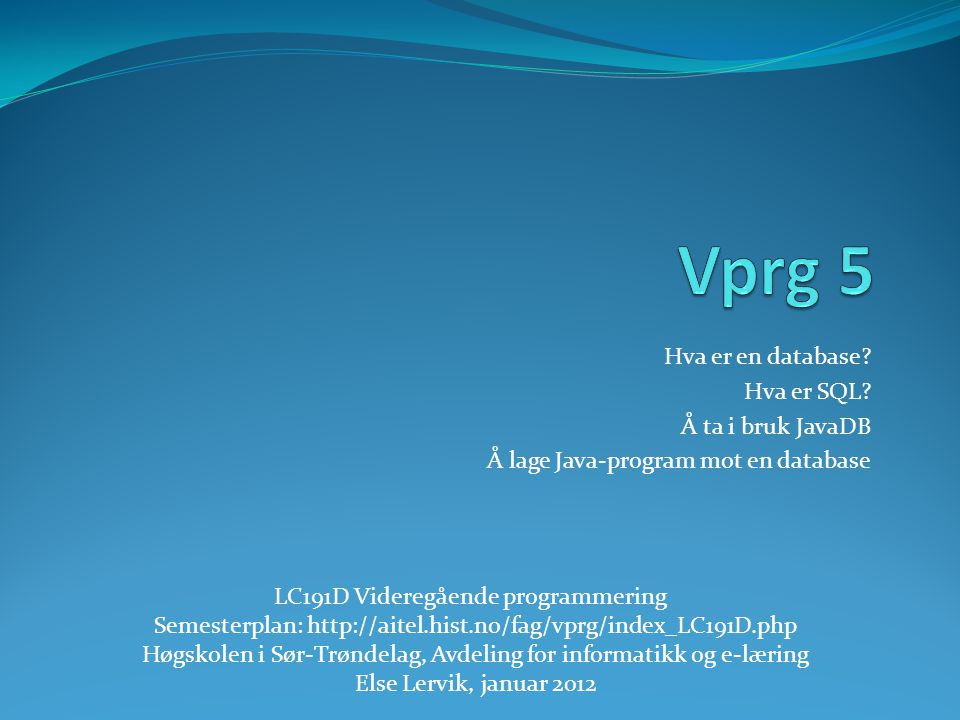 Høgskolen i Sør-Trøndelag, Avdeling for informatikk og e-læring