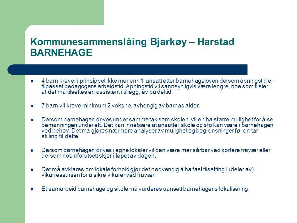 Kommunesammenslåing Bjarkøy – Harstad BARNEHAGE