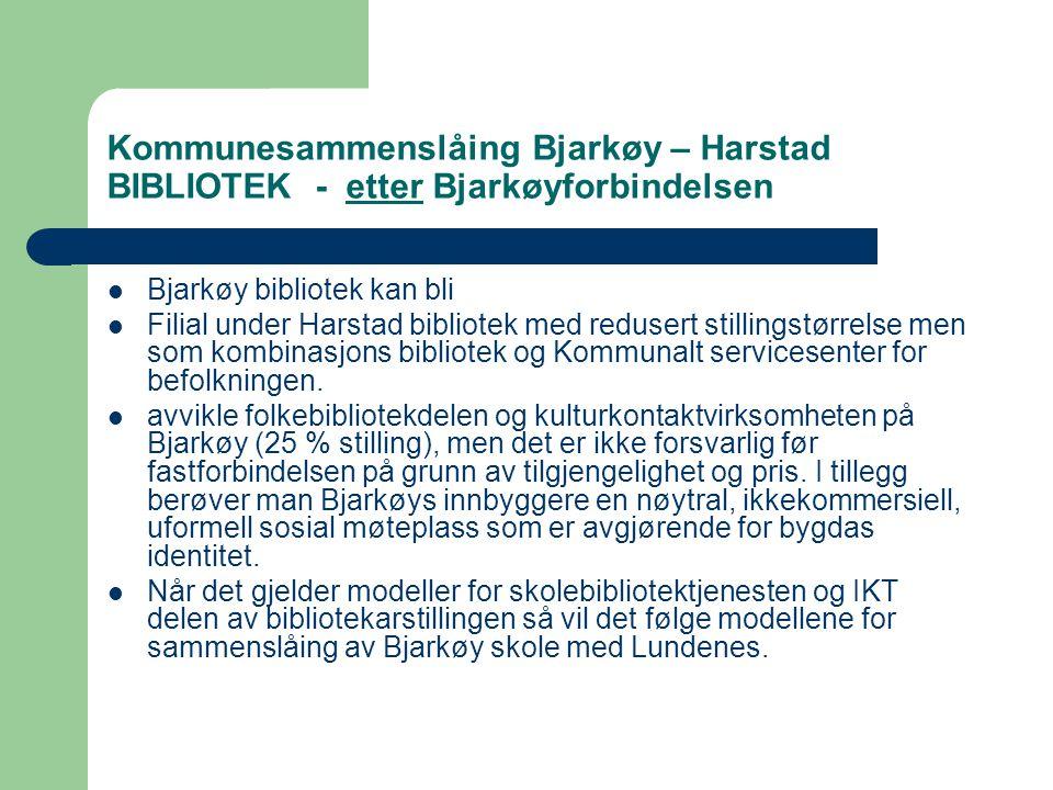 Kommunesammenslåing Bjarkøy – Harstad BIBLIOTEK - etter Bjarkøyforbindelsen