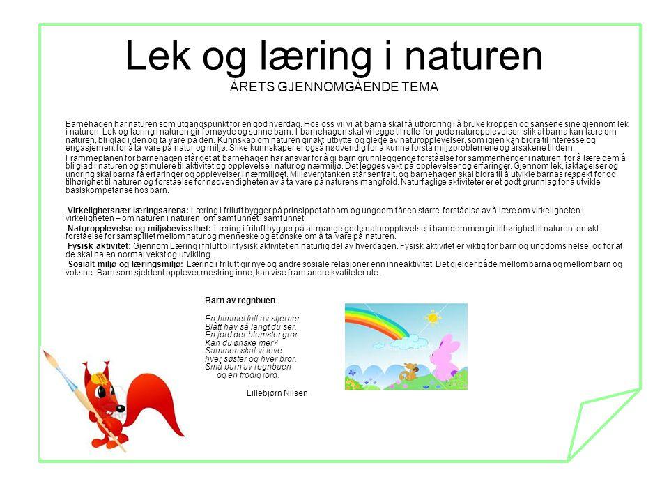 Lek og læring i naturen ÅRETS GJENNOMGÅENDE TEMA