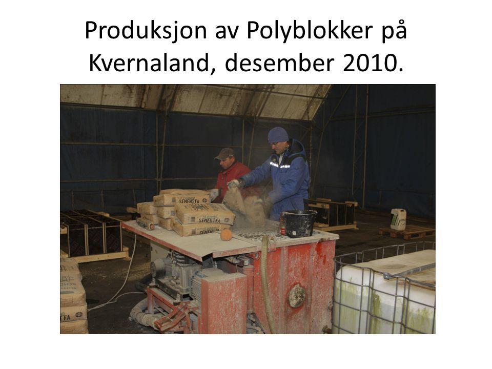 Produksjon av Polyblokker på Kvernaland, desember 2010.