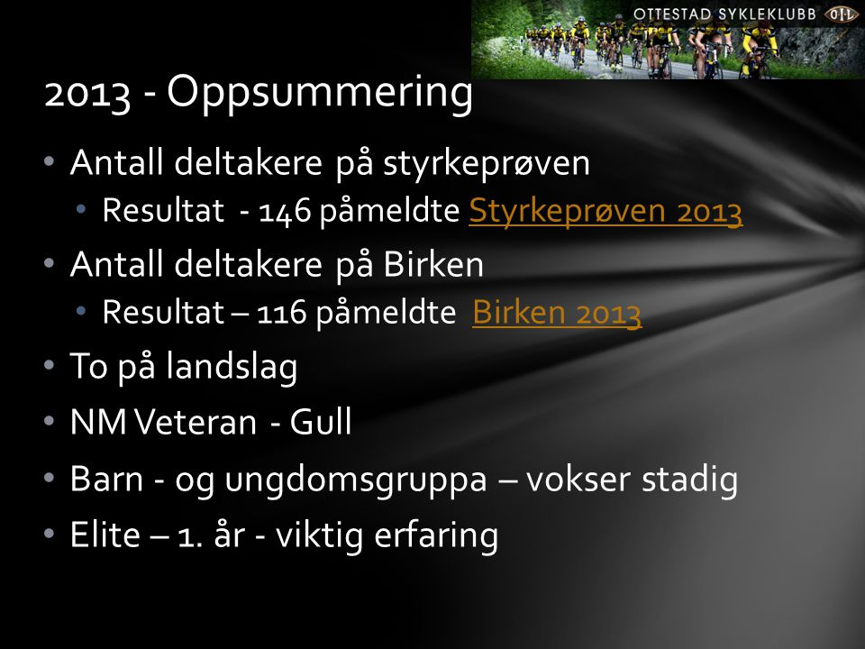 2013 - Oppsummering Antall deltakere på styrkeprøven