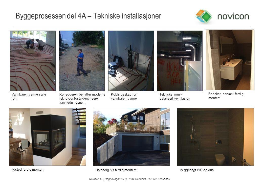 Byggeprosessen del 4A – Tekniske installasjoner