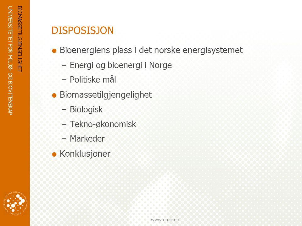 DISPOSISJON Bioenergiens plass i det norske energisystemet
