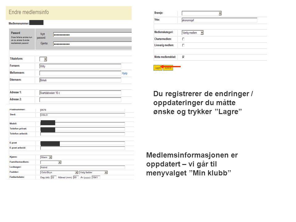 Du registrerer de endringer / oppdateringer du måtte ønske og trykker Lagre